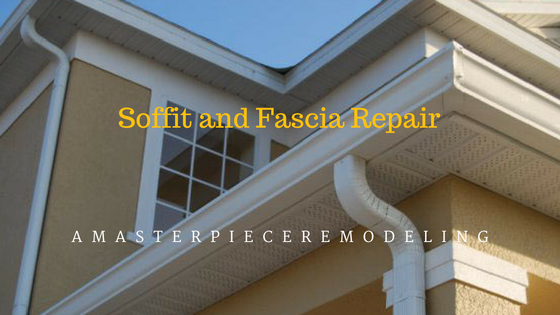 Soffit And Fascia Repair A Masterpiece Remodeling
